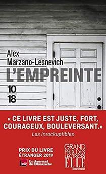 L'empreinte d'Alexandria Marzano-Lesnevich - Editions 10-18