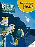 La Bíblia dels Nens - Còmic Naixement de Jesús (catalan edition)