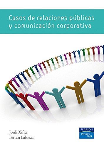 Casos de relaciones públicas y comunicación corporativa