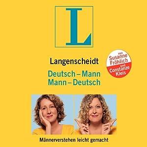 Langenscheidt Mann - Deutsch/Deutsch - Mann. Männerverstehen leicht gemacht