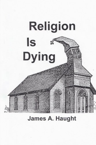 Religion Is Dying