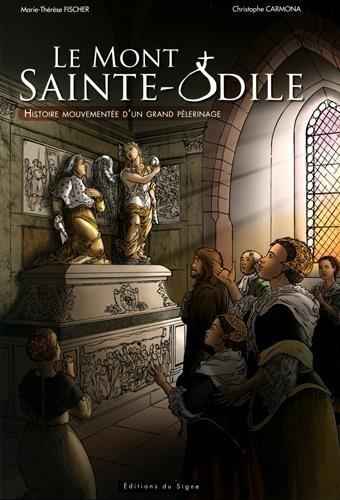 Mont-Ste-Odile : histoire mouvemente d'un grand plerinage