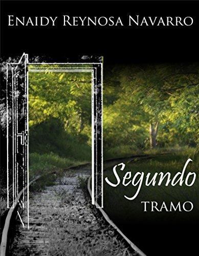 SEGUNDO TRAMO: Poesía con sabor emocional por Enaidy Reynosa Navarro
