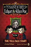 The Tell-Tale Start (The Misadventures of Edgar & Allan Poe) by Gordon McAlpine (2013-09-12)