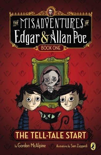 The Tell-Tale Start (The Misadventures of Edgar & Allan Poe) by Gordon McAlpine (2013-09-12)