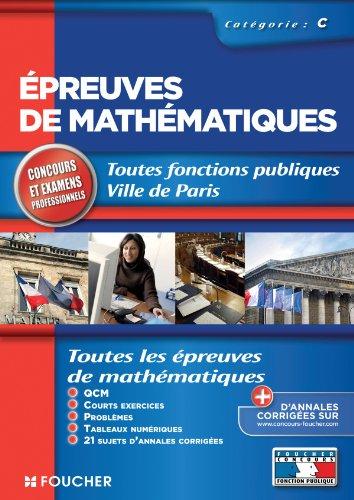Epreuves de mathématiques concours et examens professionnels