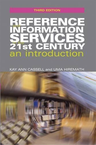 Reference and Information Services: An Introduction by Kay Ann Cassell, Uma Hiremath (2012) Paperback