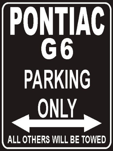 pema-parksign-parking-only-pontiac-g6-parking-lot-sign