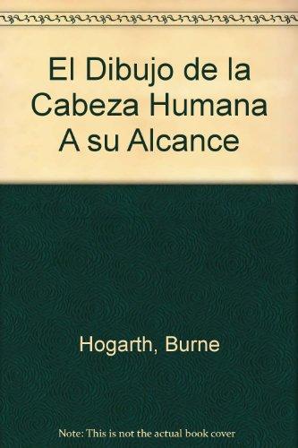 El dibujo de la cabeza humanaa su alcance por Burne Hogarth