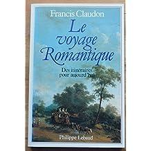 Le Voyage romantique