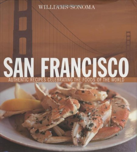 williams-sonoma-foods-of-the-world-san-francisco-authentic-recipes-celebrating-the-foods-of-the-worl