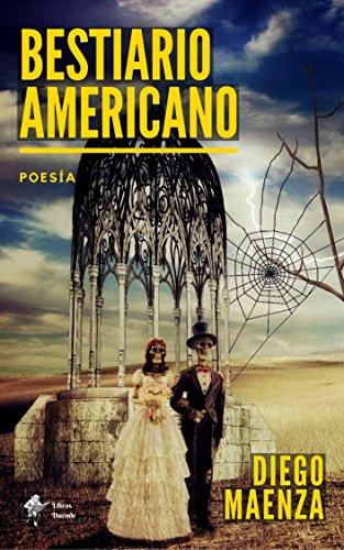 Bestiario americano por Diego Maenza