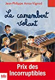 Le camembert volant (Folio Junior) (French Edition)