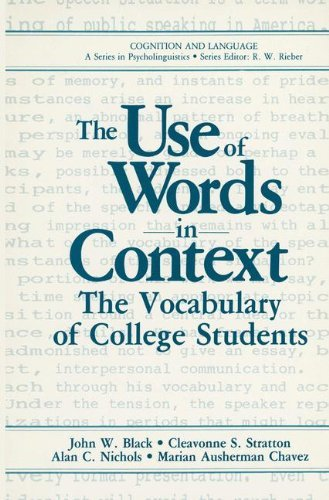 The Use of Words in Context: The Vocabulary of Collage Students (Cognition and Language: A Series in Psycholinguistics) (English Edition) -