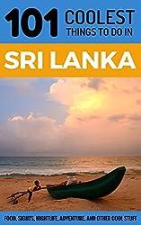 Sri Lanka: Sri Lanka Travel Guide: 101 Coolest Things to Do in Sri Lanka (Sri Lanka Travel, Colombo, Galle, Sri Lanka Holidays, Sri Lanka Safari)