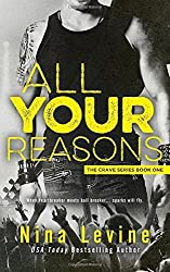 All Your Reasons: Volume 1 (Crave Series) by Nina Levine (2015-03-30)