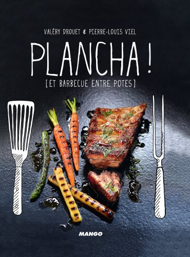 Plancha ! [et barbecue entre pot...