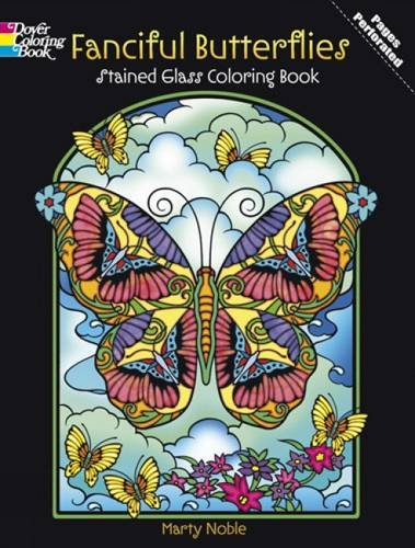 Fanciful Butterflies Stained Glass Coloring Book (Dover Nature Stained Glass Coloring Book)