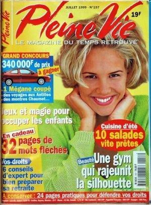 PLEINE VIE N° 157 du 01-06-1999 JEUX ET MAGIE POUR LES ENFANTS - CUISINE D'ETE - GYM - BIEN PREPARER SA RETRAITE