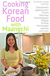 Cooking Korean Food With Maangchi: Traditional Korean Recipes
