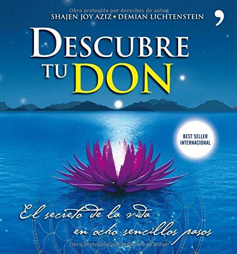 Descargar Libro Descubre tu Don: El secreto de la vida en ocho sencillos pasos de Shajen Joy Aziz