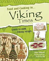 Viking Times (Food and Cooking In)