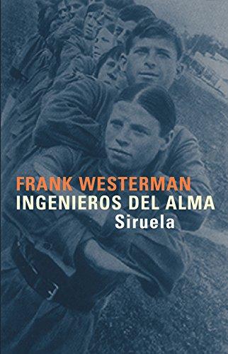 Ingenieros del alma (Libros del Tiempo) por Frank Westerman