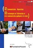 Image de S2 Communication-Négociation - S3 Technologies de l'information et de la communication appliquées à la vente 1e et Tle Bac pro Vente