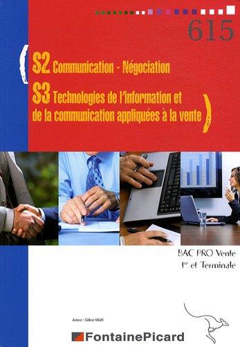 S2 Communication-Négociation - S3 Technologies de l'information et de la communication appliquées à la vente 1e et Tle Bac pro Vente