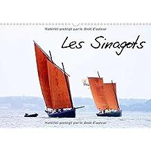 Les sinagots : Photos d'anciens bateaux de pêche du début du XXe siècle. Calendrier mural A3 horizontal 2016