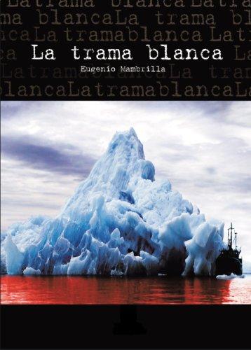 La Trama Blanca por Eugenio Mambrilla