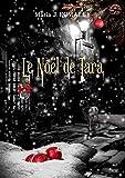 Le Noël de Tara: Nouvelle courte (French Edition)