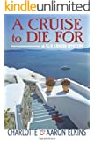 A Cruise to Die For (An Alix London Mystery Book 2) (English Edition)