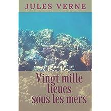 VINGT MILLE LIEUES SOUS LES MERS: de JULES VERNE