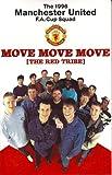 Move Move Move (The Red Tribe)