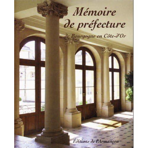 Mémoire de Prefecture...de Bourgogne en Cote-d'Or
