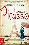 Madame Picasso: Roman - Anne Girard