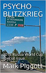 PSYCHO BLITZKRIEG: 2018 Russia World Cup special issue
