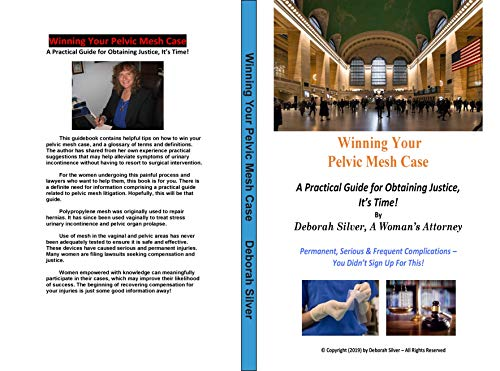 Winning Your Pelvic Mesh Case: A Practical Guide for Obtaining ...