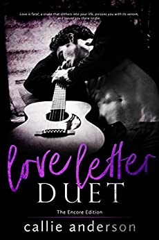 Love Letter Duet: The Encore Edition by [Anderson, Callie]