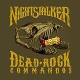 Songtexte von Nightstalker - Dead Rock Commandos