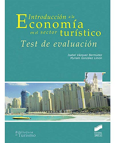 Introducción a la Economía en el sector turístico. Test de evaluación (Turismo)