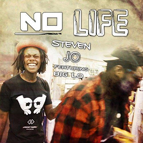 No Life (feat. Big Lo) [Explicit]