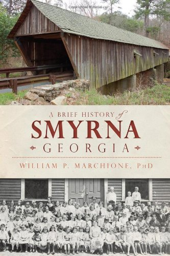 A Brief History of Smyrna, Georgia -