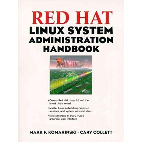 [(Red Hat Linux System Administration Handbook)] [By (author) Mark F. Komarinski ] published on (October, 1999)