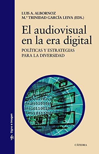 El audiovisual en la era digital (Signo E Imagen)