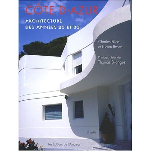 Côte d'Azur : Atchitecture des années 20 et 30