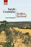 Sizilien, Sizilien!: Eine Heimkehr - Ralph Giordano