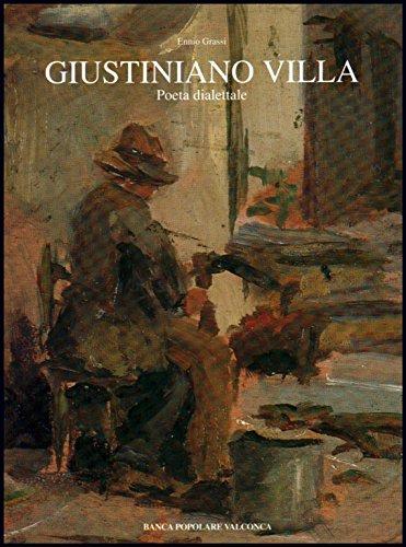 Giustiniano Villa; Poeta dialettale (1842-1919)