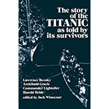 The Story of the Titanic As Told by Its Survivors (Dover Maritime) (English Edition)